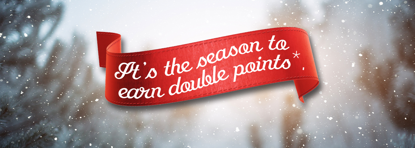 Visa Double Points - It's the season to earn double points*.