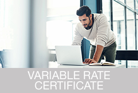 Variable Rate Certificate